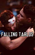 Falling a tarlos love story by xxxfandomgirlxxx12