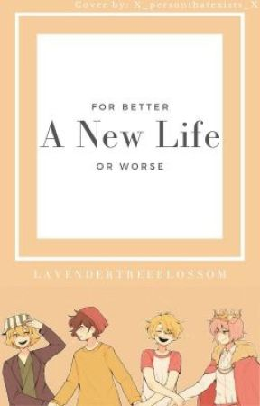 A New Life For Better Or Worse (But this time it's with neutral pronouns-) by LavenderTreeBlossom