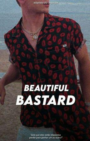 Beautiful Bastard | Beauany by anysIoyaI