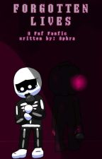 Forgotten Lives /\ A FNF Corruption Mod Fanfic and Au by XxNullStudiosxX