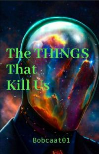 The THINGS That Kill Us cover