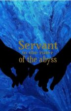 Servant to the ruler of the abyss by _D_L_V_