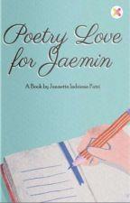 Poetry Love | Jaemin ✓ oleh putrinanachan