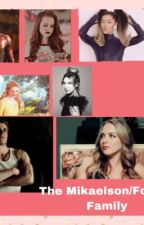 The mikaelson/Forbes family (SLOW UPDATES) by ugheverynamebetaken