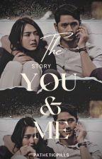 The Story You & Me by angelyaeka27