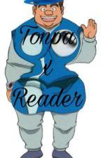 Sexy Tonpa x reader (smut) by TonpasSlug