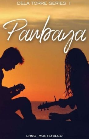 Paubaya (Dela Torre Series #1)  by renz_mnqs