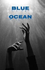 BLUE OCEAN×[متوقفة مؤقتاً]  by AXII-POX