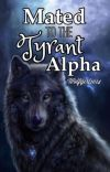 Mated to the Tyrant Alpha cover