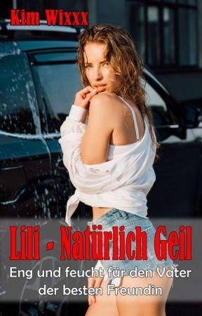 Kim Wixxx: LILI - Natürlich geil: Eng und feucht ... (Blick ins Buch) by Books18Plus
