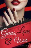 Guns, Love And War cover