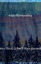 #dearMoonpoetry , de poetisadigital