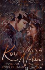 Koi Tumsa Nahin - Story of Rivals to Lovers by sidneet13tr