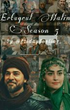 Ertugrul Halime Season 5 by fridayfeeling_