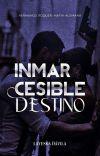 Inmarcesible Destino. (N.P🔄) H.R.M.A. cover