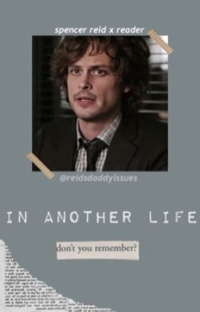 in another life // s.r. by reidsdaddyissues