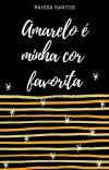 Amarelo É Minha Cor Favorita (Em Andamento) cover