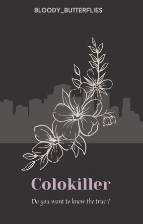 Colokiller by Bloody_Butterflies