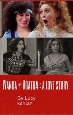Wanda + Agatha : the love story  by sosamaximoff