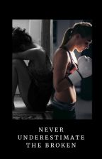 Never underestimate the broken by merrystory_
