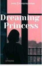 DREAMING PRINCESS von vanessa_x191