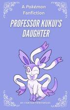 Professor Kukui's Daughter by FantasyWriter345