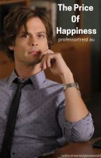 The Price of Happiness     Spencer Reid by glassesreid