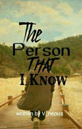The Person that I Know (Series 1) They're Closeness by V_neous