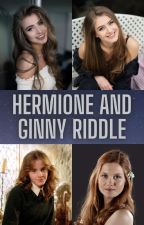 Hermione and Ginny Riddle by Hermionecheesek