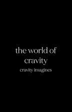 𓄹 world of cravity𓂃 cravity imagines ៹ (hiatus) by Cravity_blackout