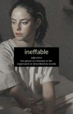 Ineffable - D.M by buthesnotascoolasme