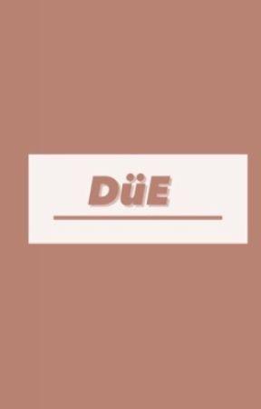 DüE by DeKelDz