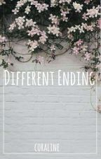 DIFFERENT ENDING ~ one shot by CoralineEvaBlack