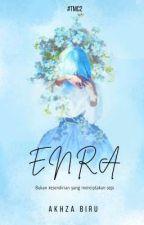 Enra (Bukan Kesendirian yang Menciptakan Sepi) by akzbru