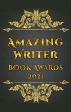 Amazing Writer Book Awards 2021 (CLOSED) by AmazingWriter2021