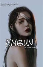 EMBUN by dnirmadhnii__