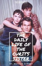 The Daily Life Of The Curtis Sister - The Outsiders by ngurney