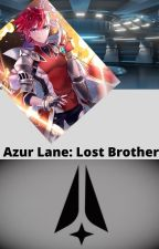 Azur Lane: Lost Brother by AkiraIsokana_01