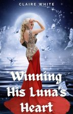 Winning His Luna's Heart (SAMPLE) by authclairewhite