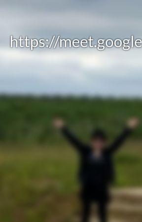 https://meet.google.com/oxi-ahpc-rvu?pli=1&authuser=1 by Alegre494