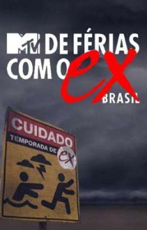 De férias com o Ex Brasil - adaptação: Now United by FilhadeNONA