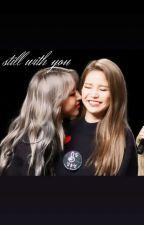 still with you by ii_mmmxiusimps_ii