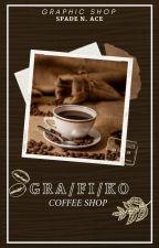 Gra-Fi-Ko Coffee Shop (Graphic Store) || CFCU by TheSpadeAndAce