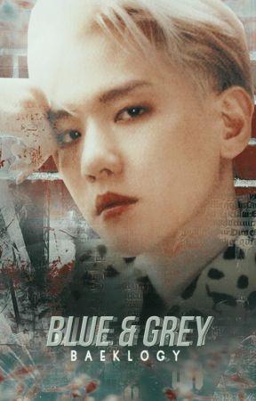 BLUE & GREY [ChanBaek]  by baeklogy