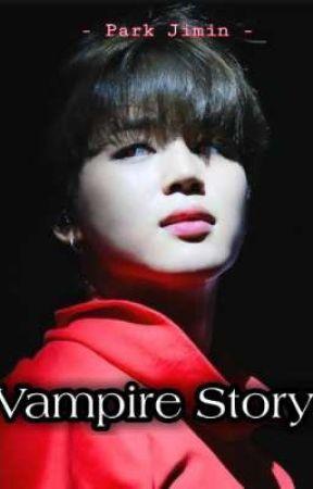 •°Vampire Story •°  Park Jimin × Reader by mochim000