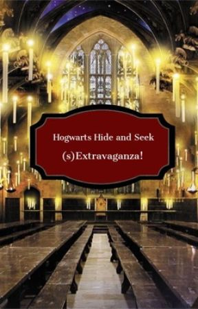 Hogwarts Hide and Seek (s)Extravaganza  by ivy_poisonnn