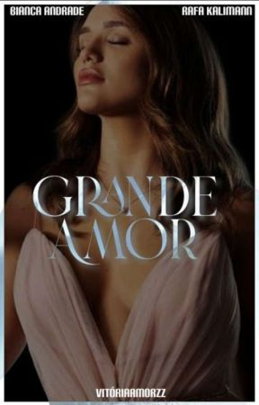 Grande Amor.   Rabia. by VitoriaAmorzz