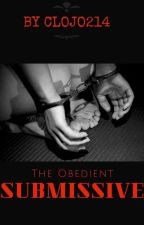 The Obedient Submissive by clojo214