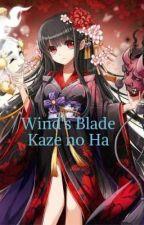 Kaze no Ha (Wind's Blade) by Chocochibi