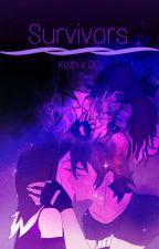 Survivors (Keith x OC) by tinkypoo04